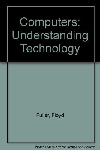 9780763829353: Computers: Understanding Technology