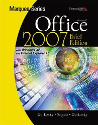 Marquee Series: Microsoft Office 2007 Brief - Windows Xp - Textbook Only: Nina Rutkosky