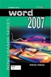 Microsoft Word 2007: Level 1 & 2: Windows Vista Edition (Benchmark) (9780763830649) by Nita Rutkosky; Audrey Rutkosky Roggenkamp