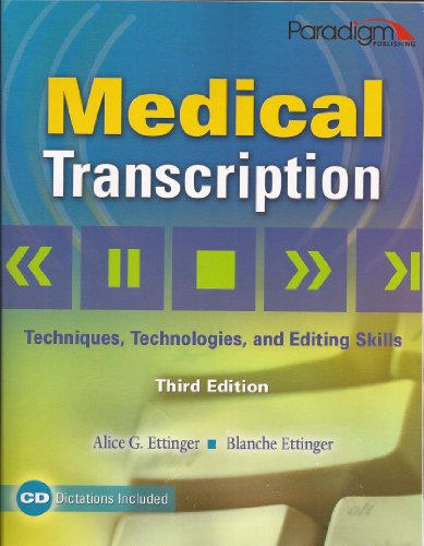 9780763831066: Medidcal Transcription: Techniques, Technologies and Edtiing Skills