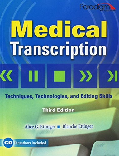 9780763831097: Medical Transcription: Techniques, Technologies, and Editing Skills: Includes CD-ROM