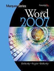 Marquee Series Microsoft Word 2007 with Windows: Nita Rutkosky, Denise