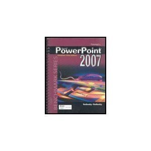 PowerPoint 2007 (Windows Vista Edition, Benchmark Series)