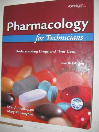 9780763834814: Pharmacology for Technicians: Understanding Drugs and Their Uses