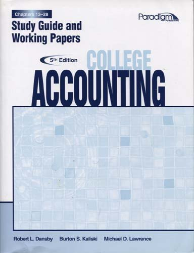 9780763834920: College Accounting Chapters 13-28 Study Guide and Working Papers, Fifth Edition