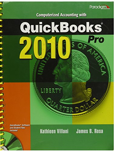 9780763837921: Computerized Accounting with QuickBooks Pro 2010