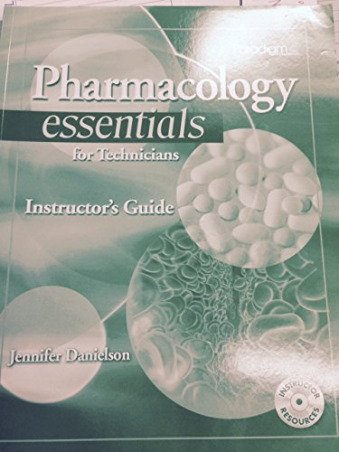 Pharmacology Essentials for Technicians: Instructoraes Guide with Examview (Paperback): Jennifer ...
