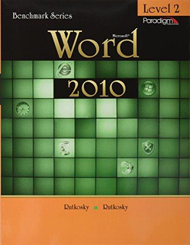 Microsoft Word 2010, Level 2 (0763843016) by Nita Rutkosky; Audrey Rutkosky Roggenkamp