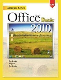 Microsoft OFFICE 2010 Basic Edition (Marquee Series,: Rutkosky Seguin