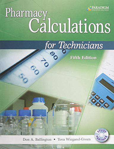 9780763852214: Pharmacy Calculations for Technicians