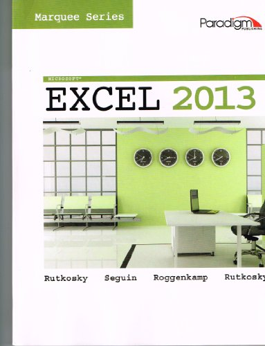 9780763852474: Microsoft Excel 2013: Marquee Series