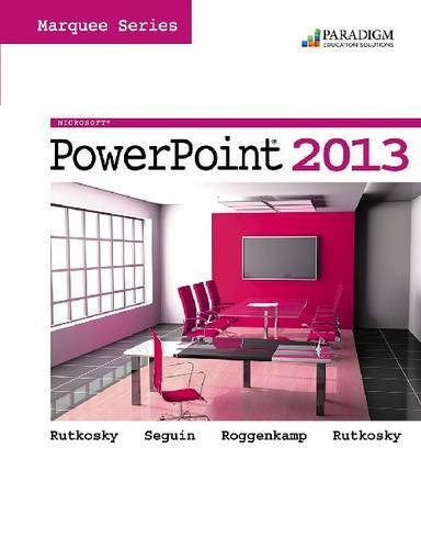 Microsoft Powerpoint 2013 (Mixed media product): Nita Rutkosky, Denise Seguin, Audrey Rutkosky ...