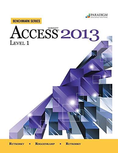 9780763853501: MICROSOFT ACCESS 2013,LEVEL 1