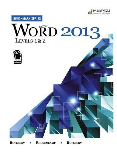 9780763853860: Benchmark Series: Microsoft (R) Word 2013 Levels 1 and 2: Text with data files CD