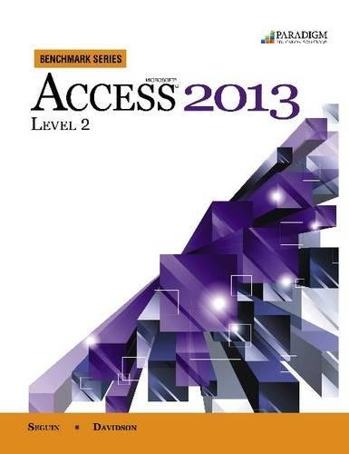 9780763853945: Benchmark Series: Microsoft (R) Access 2013 Level 2: Text with data files CD