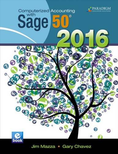 9780763867454: Computerized Accounting with Sage 50 2016: Text with physical eBook code