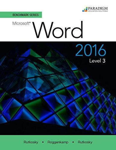 Benchmark Series: Microsoft Word 2016: Level 3: Text