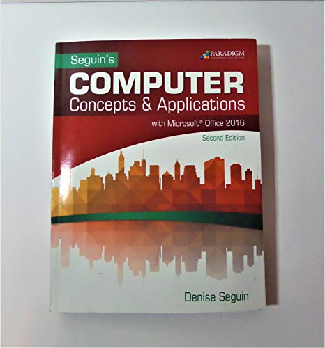 9780763868802: Seguin's Computer Concepts & Applications with Microsoft Office 2016 Second Edition