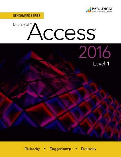 Download Benchmark Series: Microsoft Access 2016: Level 1: Text