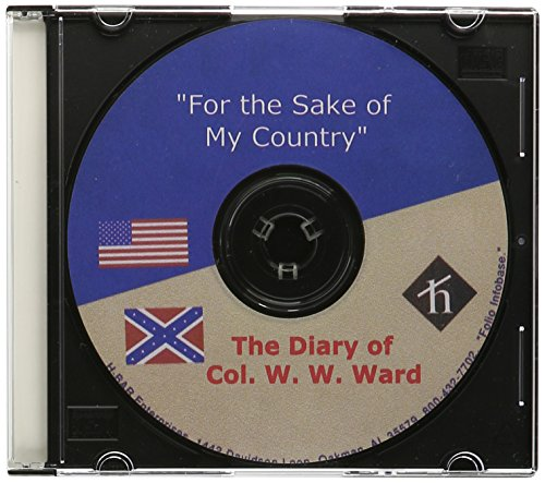 """9780763900830: """"For The Sake of My Country"""" -The Diary of Col. W.W. Ward CD-Rom"""