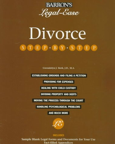 Divorce Step-By-Step (Barron's Legal-Ease): Sterk, Gwendolyn J.