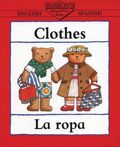 9780764100406: Clothes/La Rops (Bilingual First Books/English-Spanish) (Spanish Edition)