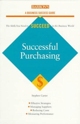 9780764100574: Successful Purchasing (Barron's Business Success Guides)