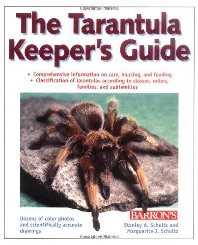 9780764100765: The Tarantula Keeper's Guide