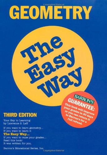 9780764101106: Geometry the Easy Way (Easy Way Series)
