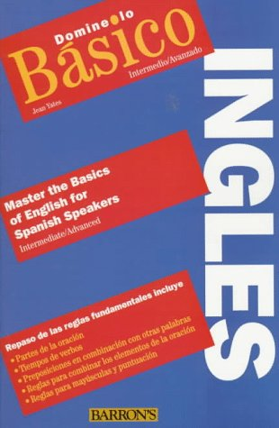 9780764101212: Domine Lo Basico-Ingles: Master the Basics of English for Spanish Speakers
