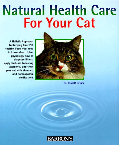 9780764101236: Natural Healthcare for Your Cat
