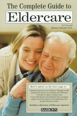 9780764101731: The Complete Guide to Eldercare
