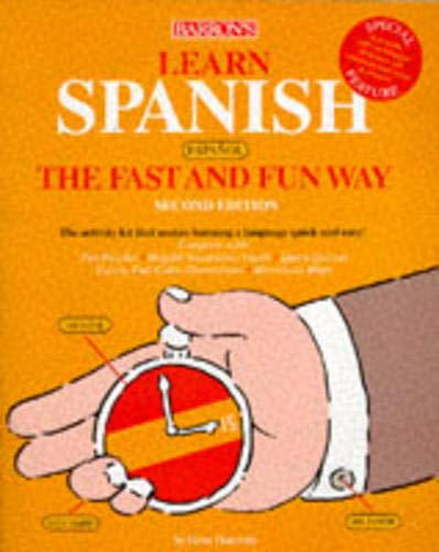 9780764102059: Learn Spanish (Espanol) the Fast and Fun Way with Book (Spanish Edition)