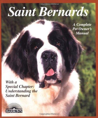 9780764102882: Saint Bernards (Barron's Complete Pet Owner's Manuals (Paperback))