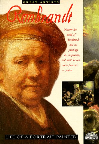 Rembrandt and Dutch Portraiture (Great Artists Series): David Spence