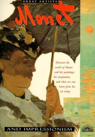 9780764102912: Monet and Impressionism (Great Artists)