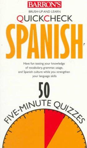 9780764103100: Quick Check Spanish (Barron's Quickcheck Language Series)