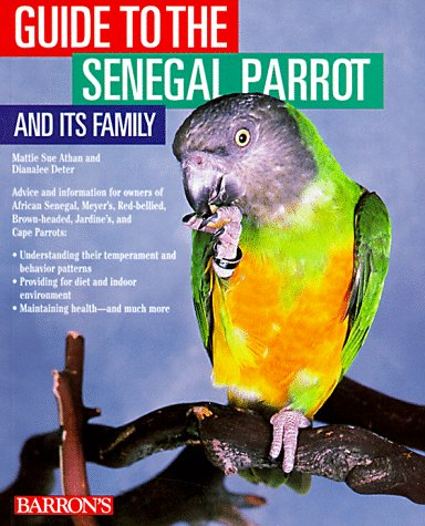 9780764103322: Guide to the Senegal Parrot and Its Family