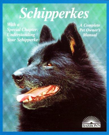 9780764103377: Schipperkes (Complete Pet Owner's Manuals)