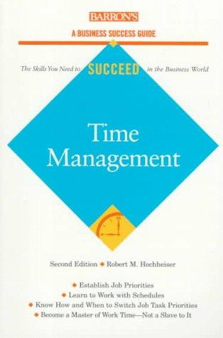 9780764104022: Time Management (Barron's Business Success Guides)