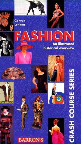 9780764104374: Fashion (Crash Course Series)
