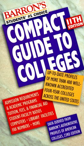 9780764105050: Barron's Compact Guide to Colleges (11th ed)