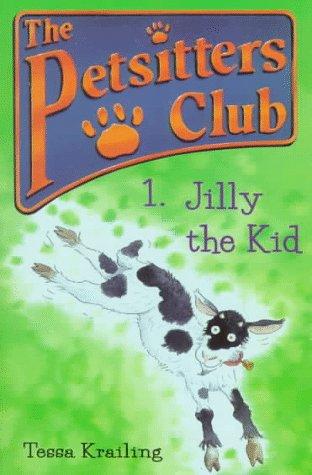 9780764105692: Jilly the Kid (The Petsitters Club)