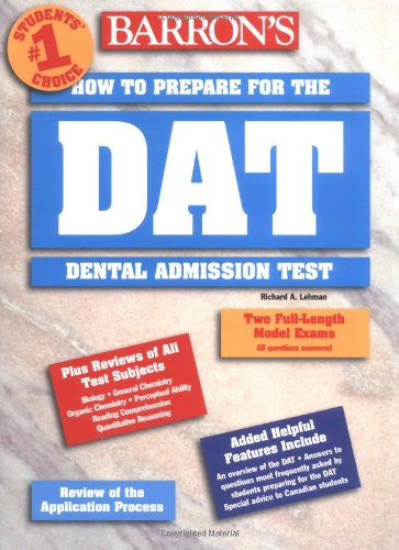 9780764105777: Barron's DAT: How to Prepare for the Dental Admission Test (BARRON'S HOW TO PREPARE FOR THE DENTAL ADMISSIONS TEST (DAT))