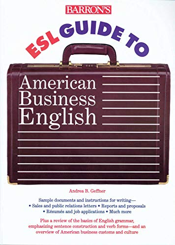 9780764105944: Barron's ESL Guide to American Business English