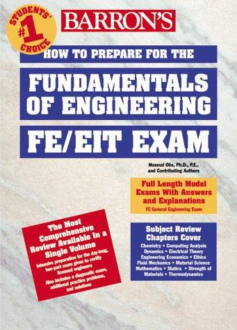9780764106514: How to Prepare for the FE/EIT Exam: Fundamentals of Engineering (Barron's Fe: Fundamentals of Engineering Exam)