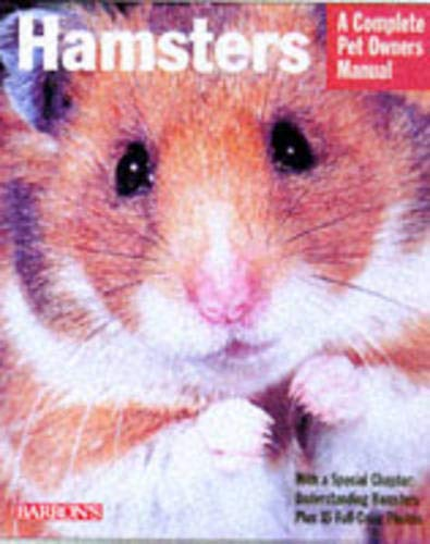 9780764106545: Hamsters: Everything About Purchase, Care, Nutrition, Breeding, and Training
