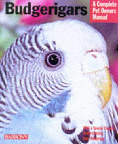 9780764106620: Budgerigars (Complete Pet Owner's Manuals)