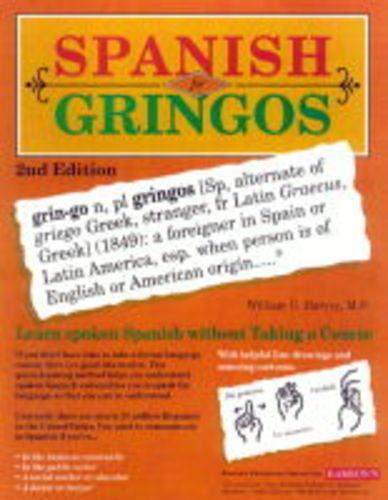 9780764107931: Spanish For Gringos