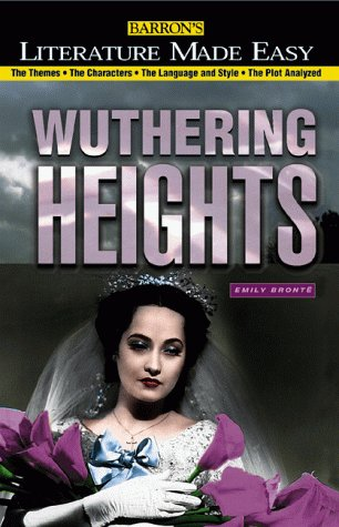 9780764108297: Wuthering Heights (Literature Made Easy Series)